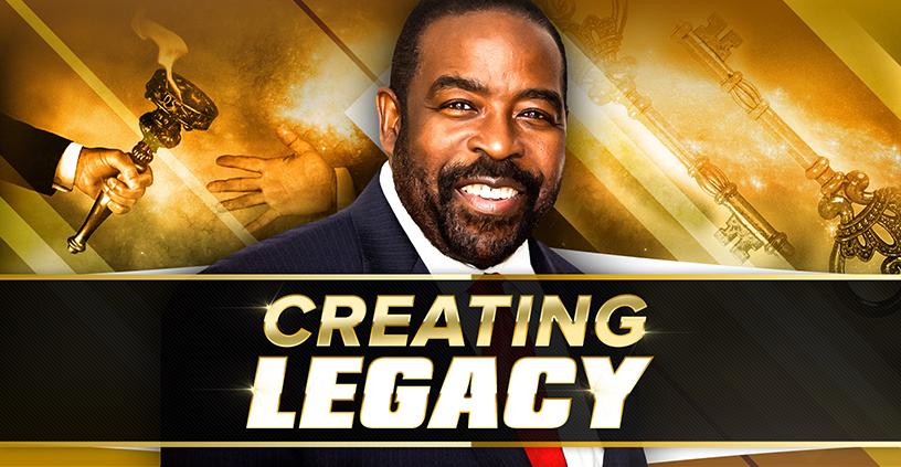 Creating Legacy